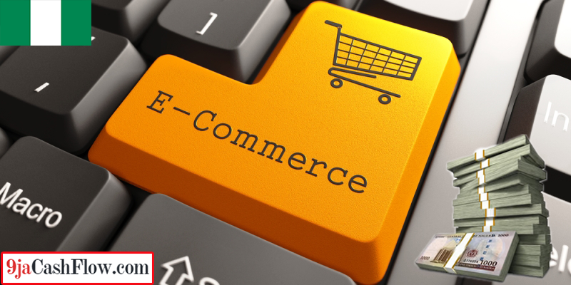 Make Money From Ecommerce in Nigeria in 2020