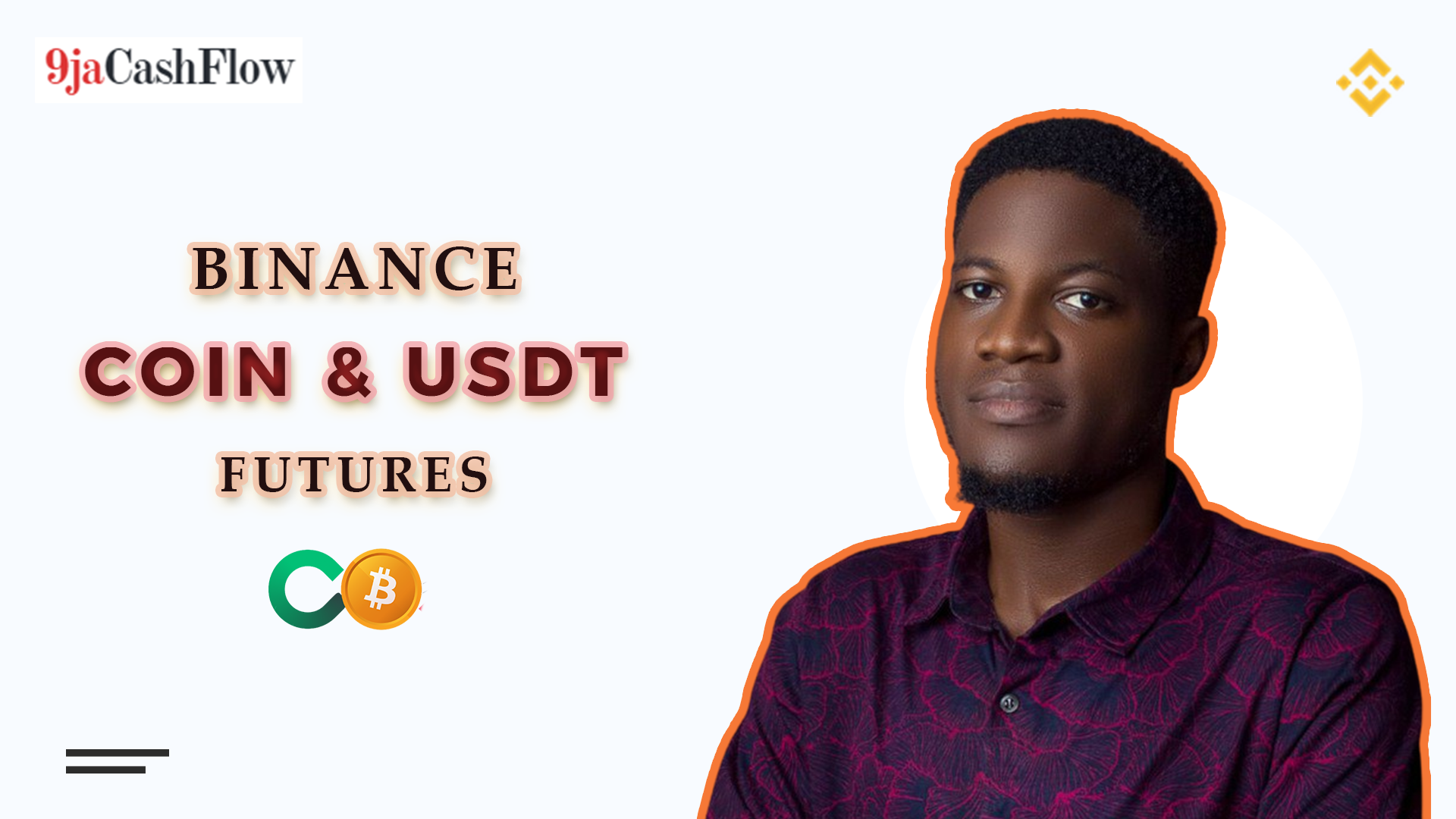 Binance USDT and Coin Futures